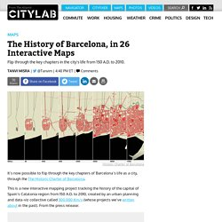 The History of Barcelona, in 26 Interactive Maps