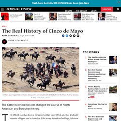 Cinco de Mayo History: Battle of Puebla Was a Turning Point