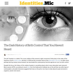 The Dark History of Birth Control That You Haven't Heard