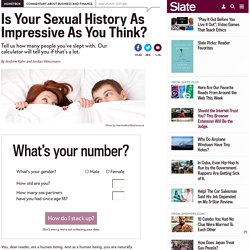 Sex history calculator: Is your number of sexual partners low, average, or high?