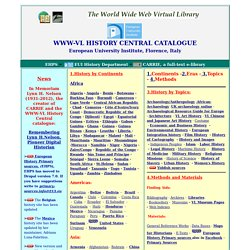 WWW-VL: World History Index and History Central Catalogue | The World Wide Virtual Library