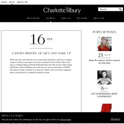 A short history of men and make-up - Charlotte Tilbury
