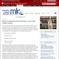 History of child labor in the United States—part 1: little children working : Monthly Labor Review: U.S. Bureau of Labor Statistics
