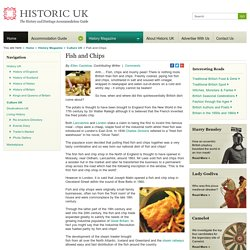 The History of Fish and Chips - National Dish of Britain