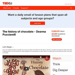 The history of chocolate - Deanna Pucciarelli