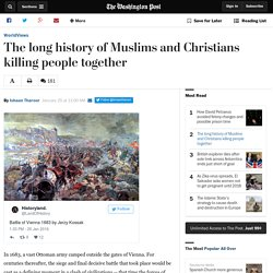 The long history of Muslims and Christians killing people together