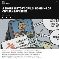A Short History of U.S. Bombing of Civilian Facilities