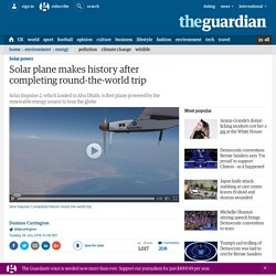 Solar plane makes history after completing round-the-world trip