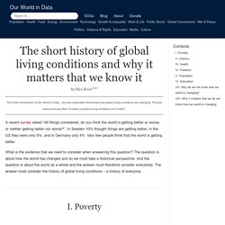 The short history of global living conditions and why it matters that we know it - Our World In Data