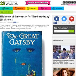"This history of the cover art for ""The Great Gatsby"" [21 pictures]"