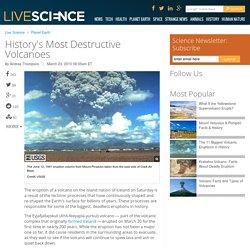 History's Most Destructive Volcanoes