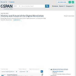 History and Future of the Digital Revolution