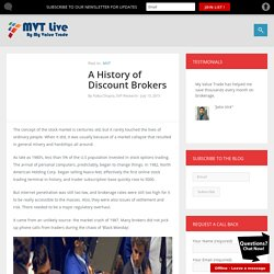 A History of Discount Brokers by My Value Trade