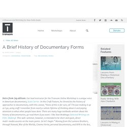 A Brief History of Documentary Forms - Transom