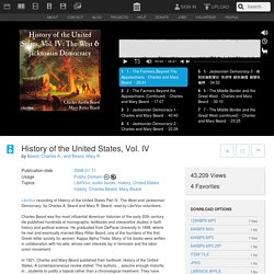 History of the United States, Vol. IV : Beard, Charles A., and Beard, Mary R. : Free Download, Borrow, and Streaming