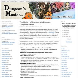 The History of Dungeons & Dragons Computer Games