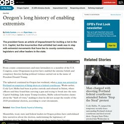 Oregon's long history of enabling extremists - OPB