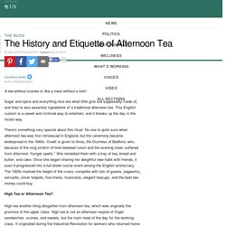 The History and Etiquette of Afternoon Tea