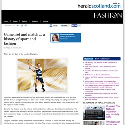 Game, set and match ... a history of sport and fashion