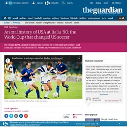 An oral history of USA at Italia '90: the World Cup that changed US soccer