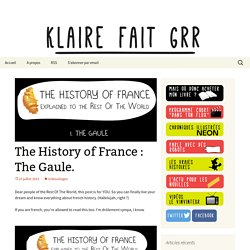 The History of France : The Gaule.