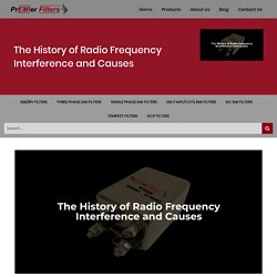 The History of Radio Frequency Interference and Causes