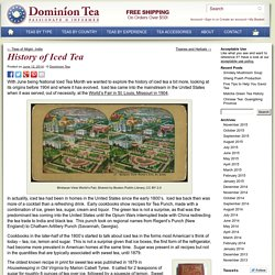 History of Iced Tea - Dominion Tea
