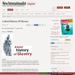 A Brief History Of Slavery