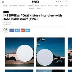 """Oral History Interview with John Baldessari"" (1992)"