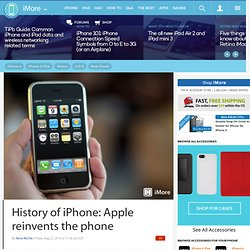 History of iPhone: Apple reinvents the phone