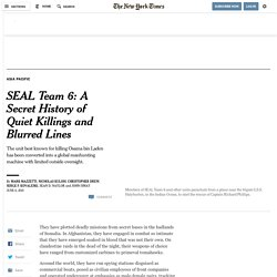 The Secret History of SEAL Team 6: Quiet Killings and Blurred Lines