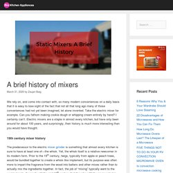 A brief history of mixers - Pro Kitchen Appliances