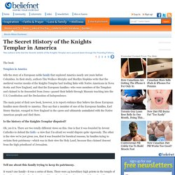 Secret History of the Knights Templar in America - Beliefnet.com - Page 1