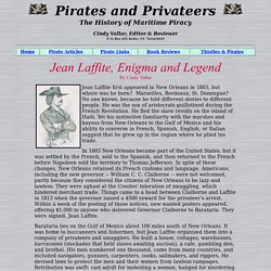 The History of Maritime Piracy - Jean Laffite, Enigma and Legend