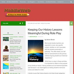 How to Keep History Lessons Meaningful During Role Play