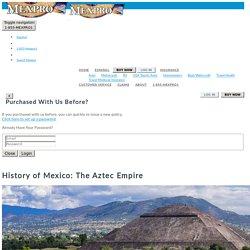 History of Mexico The Aztec Empire