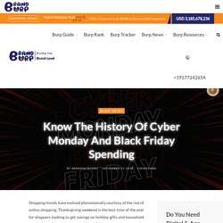 Know The History Of Cyber Monday And Black Friday Spending