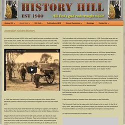 History Hill Museum Australia's Golden History - History Hill Museum