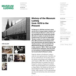 History - Museum Ludwig, Cologne