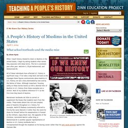A People's History of Muslims in the United States Zinn Education Project