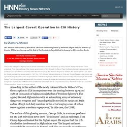 The Largest Covert Operation in CIA History