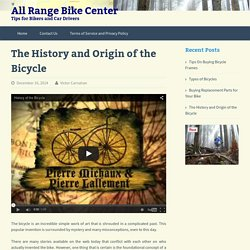 The History and Origin of the Bicycle - All Range Bike Center