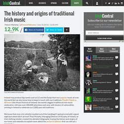 The history and origins of traditional Irish music