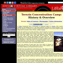 History & Overview of Terezin