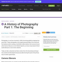 A History of Photography Part 1: The Beginning