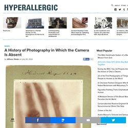 A History of Photography in Which the Camera Is Absent