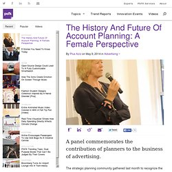 The History And Future Of Account Planning: A Female Perspective