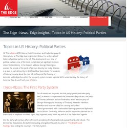 Topics in US History: Political Parties - The Edge