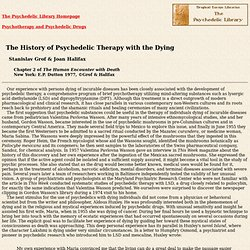 The History of Psychedelic Therapy with the Dying