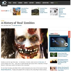 A History of 'Real' Zombies